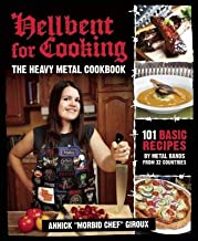 Hellbent for Cooking( The Heavy Metal Cookbook)[HELLBENT FOR COOKING][Paperback]