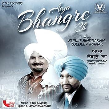 Aaja Bhangre Ch