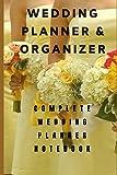 Wedding Planner 2020-2021: Complete Wedding Planning...
