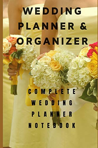 Wedding Planner 2020-2021: Complete Wedding Planning Notebook & Organizer with Checklists, Budget Planner, Worksheets, Journal Pages; Rustic Wedding Engagement Gift