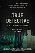 Best true detective philosophy books Reviews