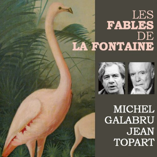 Les fables de La Fontaine Audiobook By Jean de La Fontaine cover art