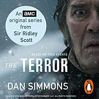 The Terror                   By:                                                                                                                                 Dan Simmons                               Narrated by:                                                                                                                                 Tom Sellwood                      Length: 28 hrs and 27 mins     390 ratings     Overall 4.4