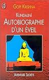 Kundalinî - Autobiographie d'un éveil