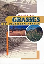 Guide to the Grasses of Southern Africa