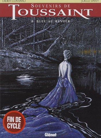 Souvenirs de toussaint - Tome 08: Bleu au revoir
