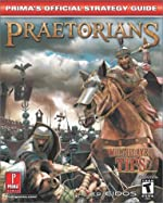 Praetorians - Prima's Official Strategy Guide de David Ellis
