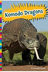 Komodo Dragons (Lizards) Kindle Edition