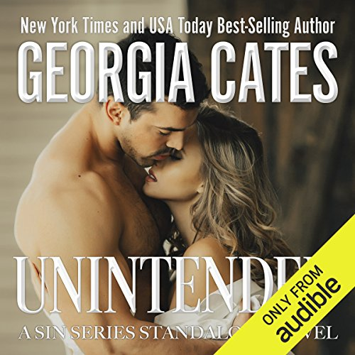 Unintended     A Sin Series Standalone Novel              By:                                                                                                                                 Georgia Cates                               Narrated by:                                                                                                                                 Mae Vickers,                                                                                        David Benjamin Bliss                      Length: 6 hrs and 39 mins     60 ratings     Overall 4.7