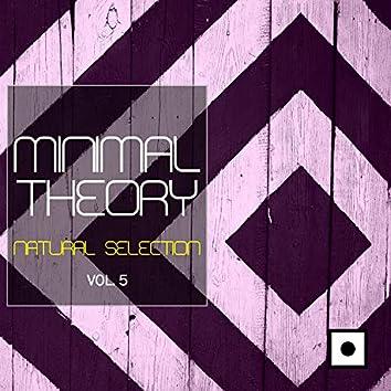 Minimal Theory, Vol. 5 (Natural Selection)