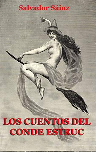 Los cuentos del conde Estruc: Las brujas de Llers