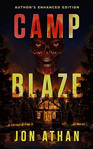 Camp Blaze: Author's Enhanced Edition