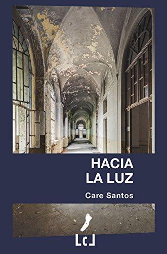 Hacia la luz eBook: Santos, Care: Amazon.es: Tienda Kindle