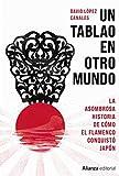 Un tablao en otro mundo: La asombrosa historia de cómo el flamenco conquistó Japón: 939...