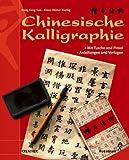 Chinesische Kalligraphie mit Pinsel und Tusche. Anleitungen und Vorlagen