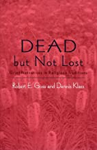 Dead but not Lost: Grief Narratives in Religious Traditions