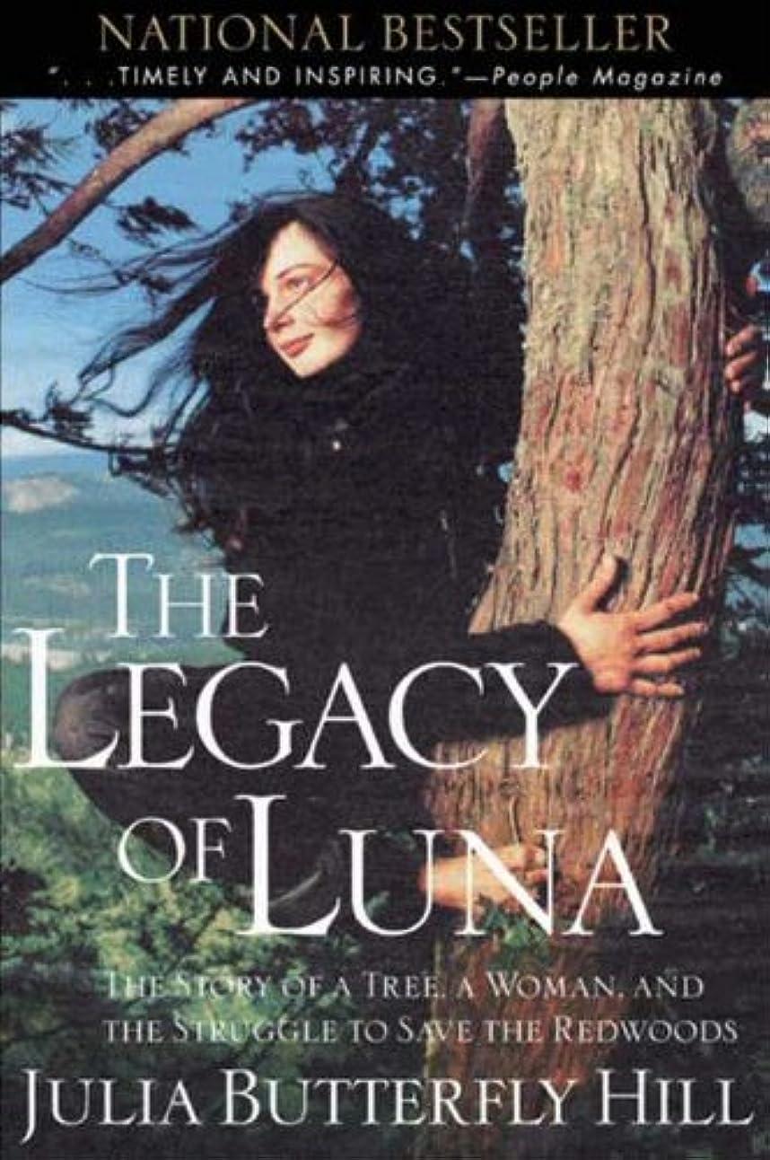 ドライブコンサートエンコミウムLegacy of Luna: The Story of a Tree, a Woman, and the Struggle to Save the Redwoods (English Edition)