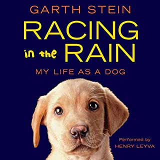 Racing in the Rain                   By:                                                                                                                                 Garth Stein                               Narrated by:                                                                                                                                 Henry Leyva                      Length: 5 hrs and 43 mins     265 ratings     Overall 4.6