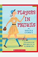 Players in Pigtails (Scholastic Bookshelf) Paperback