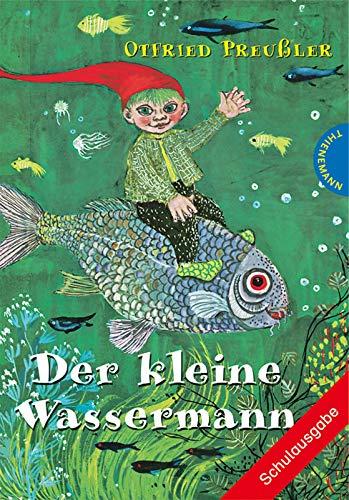 Der kleine Wassermann: Schulausgabe