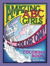 Amazing ABC Girls Color On!: The Alliterative Athlete's Coloring Book