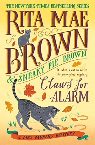 Claws for Alarm: A Mrs. Murphy Mystery (English Edition)