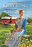 Marrying Matthew (Amish Mail Order Grooms)