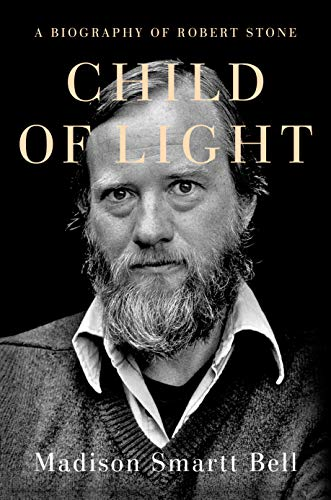 Image of Child of Light: A Biography of Robert Stone