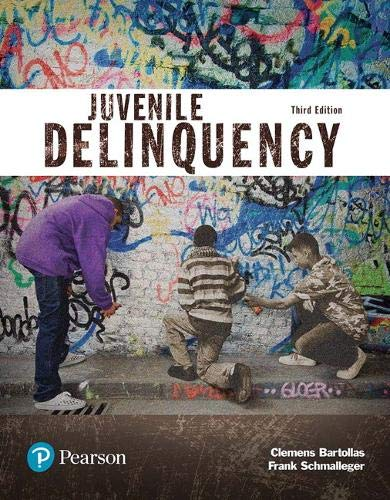 Compare Textbook Prices for Juvenile Delinquency Justice Series The Justice Series 3 Edition ISBN 9780134548661 by Bartollas, Clemens,Schmalleger, Frank