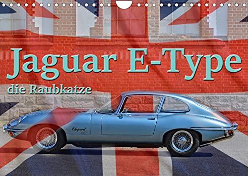 Jaguar E-Type - Die Raubkatze (Wandkalender 2022 DIN A4 quer)