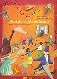 Blockfloetengeschichten 2. Sopranblockflöte