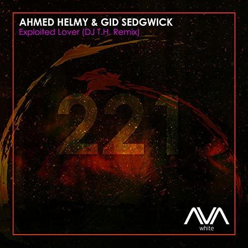 Ahmed Helmy, Gid Sedgwick & Dj T.H.