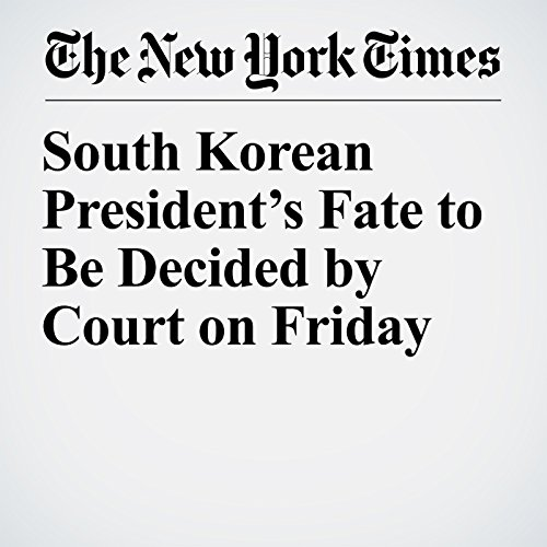 South Korean President's Fate to Be Decided by Court on Friday copertina