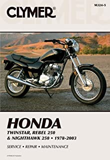 Honda Twinstar, Rebel 250 & Nighthawk 250 1978-2003 (CLYMER MOTORCYCLE REPAIR)