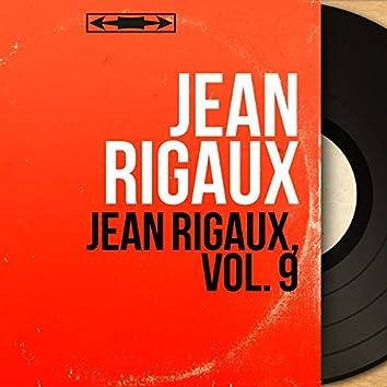 Jean Rigaux, vol. 9 (Live, Mono Version)