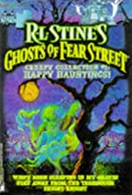 Happy Hauntings R L Stine's Ghost of Fear Street Creepy Collection 1: Who's Been Sleeping in My Grave; Stay Away from My T...