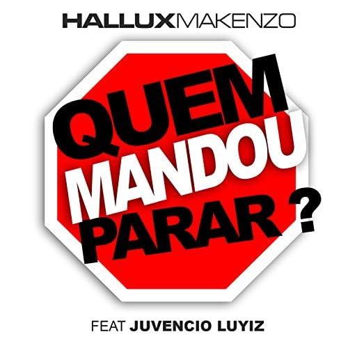 Hallux Makenzo feat. Juvencio Luyiz
