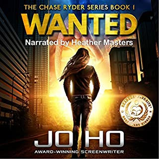 Wanted     The Chase Ryder Series, Book 1              By:                                                                                                                                 Jo Ho                               Narrated by:                                                                                                                                 Heather Masters                      Length: 9 hrs and 36 mins     47 ratings     Overall 4.6