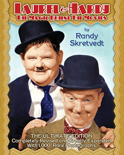 Laurel & Hardy: The Magic Behind the Movies