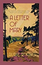 A Letter of Mary (Mary Russell Mystery 3) (Mary Russell & Sherlock Holmes) by Laurie R King (2014-03-20)