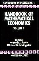 Handbook of Mathematical Economics (Volume 1) (Handbooks in Economics)