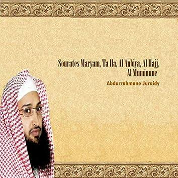Sourates Maryam, Ta Ha, Al Anbiya, Al Hajj, Al Muminune (Quran)