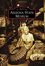 Arizona State Museum (Images of America)