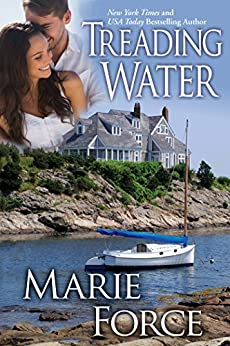 Treading Water (Treading Water Series Book 1) by [Marie Force]