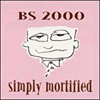 Simply Mortified by Bs 2000 (2001-06-05)