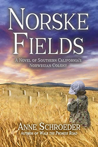 NORSKE FIELDS A NOVEL OF SOUTHERN CALIFORNIA S NORWEGIAN COLONY product image