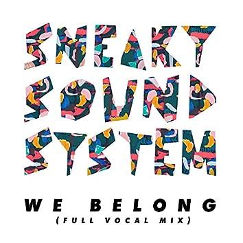 We Belong (Full Vocal Mix)