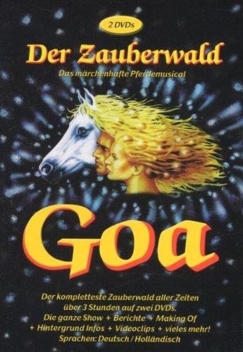 Goa - Der Zauberwald: Das märchenhafte Pferdemusical [2 DVDs]