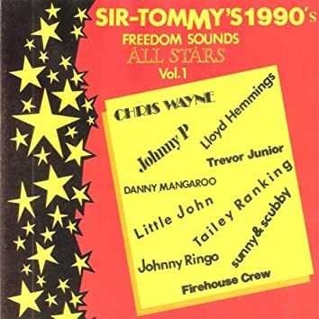 Sir Tommy's 1990's All Stars Vol. 1 Freedom Sound