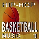 Hip-Hop Basketball Music, Vol. 1